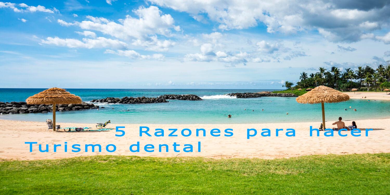 razones para hacer turismo dental
